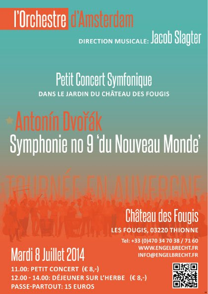 Concert in chateau des Fougis with Het Orkest Amsterdam